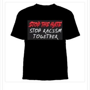 Other - Stop The Hate T Shirt